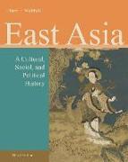 Cover-Bild zu Ebrey, Patricia Buckley: East Asia: A Cultural, Social, and Political History