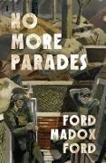 Cover-Bild zu Ford, Ford Madox: No More Parades (eBook)