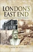 Cover-Bild zu Oates, Jonathan: London's East End (eBook)