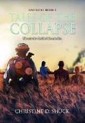 Cover-Bild zu Shuck, Christine D.: Tales of the Collapse (War's End, #3) (eBook)