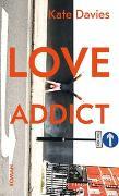 Cover-Bild zu Davies, Kate: Love Addict