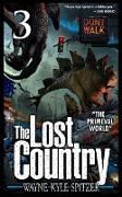 """Cover-Bild zu Spitzer, Wayne Kyle: The Lost Country, Episode Three: """"The Primeval World"""" (eBook)"""
