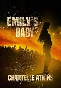 Cover-Bild zu Atkins, Chantelle: Emily's Baby (The Holds End Series, #2) (eBook)
