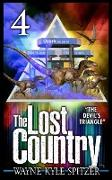 """Cover-Bild zu Spitzer, Wayne Kyle: The Lost Country, Episode Four: """"The Devil's Triangle"""" (eBook)"""