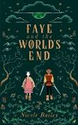Cover-Bild zu Bailey, Nicole: Faye and the World's End (Faye and the Ether, #3) (eBook)