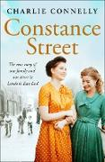 Cover-Bild zu Connelly, Charlie: Constance Street: The true story of one family and one street in London's East End (eBook)