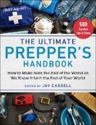 Cover-Bild zu Cassell, Jay (Hrsg.): The Ultimate Prepper's Handbook (eBook)