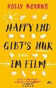 Cover-Bild zu Bourne, Holly: Happy End gibt's nur im Film