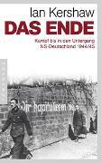 Cover-Bild zu Kershaw, Ian: Das Ende