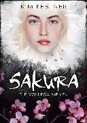 Cover-Bild zu Kestner, Kim: Sakura (eBook)