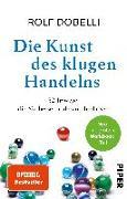 Cover-Bild zu Dobelli, Rolf: Die Kunst des klugen Handelns