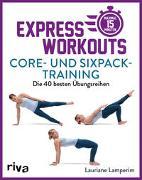 Cover-Bild zu Express-Workouts - Core- und Sixpack-Training von Lamperim, Lauriane
