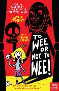 Cover-Bild zu To Wee or Not to Wee von Butchart, Pamela