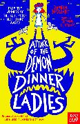 Cover-Bild zu Attack of the Demon Dinner Ladies (eBook) von Butchart, Pamela