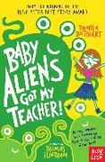 Cover-Bild zu Baby Aliens Got My Teacher (eBook) von Butchart, Pamela