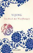 Cover-Bild zu Simon, Rainald (Übers.): Yijing. Das Buch der Wandlungen in seiner ursprünglichen Form