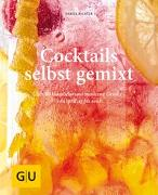 Cover-Bild zu Richter, Daniel: Cocktails selbst gemixt