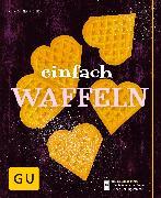 Cover-Bild zu Richon, Christina: Einfach Waffeln (eBook)