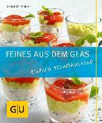 Cover-Bild zu Richon, Christina: Feines aus dem Glas (eBook)