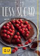 Cover-Bild zu Richon, Christina: Less Sugar - Natürlich süßer Genuss (eBook)