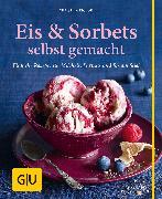 Cover-Bild zu Richon, Christina: Eis & Sorbets selbst gemacht (eBook)