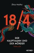 Cover-Bild zu Haohui, Zhou: 18/4 - Der Hauptmann und der Mörder