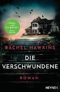 Cover-Bild zu Hawkins, Rachel: Die Verschwundene