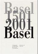 Cover-Bild zu Degen, Bernard (Beitr.): Basel 1501 2001 Basel
