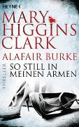 Cover-Bild zu Higgins Clark, Mary: So still in meinen Armen