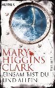 Cover-Bild zu Higgins Clark, Mary: Einsam bist du und allein (eBook)