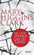 Cover-Bild zu Higgins Clark, Mary: In der Stunde deines Todes (eBook)
