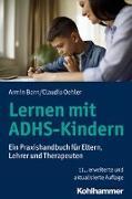 Cover-Bild zu Born, Armin: Lernen mit ADHS-Kindern