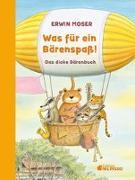 Cover-Bild zu Was für ein Bärenspaß! von Moser, Erwin