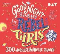 Cover-Bild zu Good Night Stories for Rebel Girls - Die große Box (9 CDs) von Favilli, Elena
