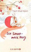 Cover-Bild zu Thich Nhat Hanh: Die Sonne - Mein Herz