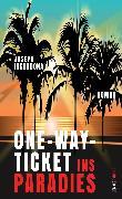 Cover-Bild zu Incardona, Joseph: One-Way-Ticket ins Paradies (eBook)