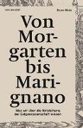Cover-Bild zu Meier, Bruno: Von Morgarten bis Marignano