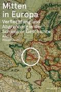 Cover-Bild zu Holenstein, André: Mitten in Europa