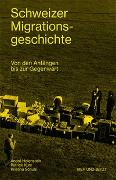 Cover-Bild zu Holenstein, André: Schweizer Migrationsgeschichte