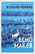 Cover-Bild zu Powers, Richard: The Echo Maker