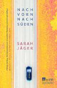 Cover-Bild zu Jäger, Sarah: Nach vorn, nach Süden