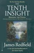 Cover-Bild zu Redfield, James: The Tenth Insight: Holding the Vision