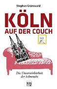 Cover-Bild zu Grünewald, Stephan: Köln auf der Couch