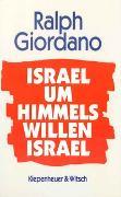 Cover-Bild zu Giordano, Ralph: Israel, um Himmels willen, Israel
