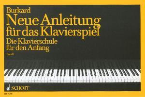 Cover-Bild zu Burkard, Jakob Alexander: Neue Anleitung für das Klavierspiel