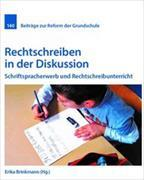 Cover-Bild zu Rechtschreiben in der Diskussion von Brinkmann, Erika