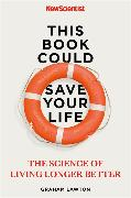 Cover-Bild zu New Scientist: This Book Could Save Your Life
