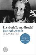 Cover-Bild zu Young-Bruehl, Elisabeth: Hannah Arendt