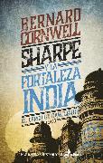 Cover-Bild zu Cornwell, Bernard: Sharpe y la fortaleza India (eBook)