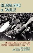 Cover-Bild zu Locher, Anna (Hrsg.): Globalizing de Gaulle
